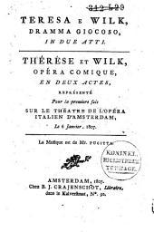 Teresa e Wilk: dramma giocoso, in due atti