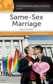 Same-Sex Marriage: A Reference Handbook, 2nd Edition: Edition 2