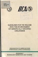 Guidelines for the Release Into the Environment of Genetically Modified Organisms