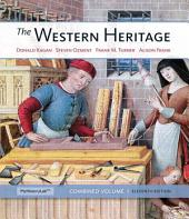 The Western Heritage: Combined Volume, Edition 11