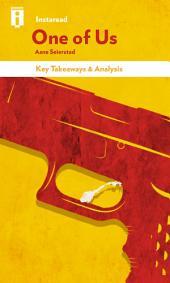 One of Us: The Story of Anders Breivik and the Massacre in Norway by Asne Seierstad   Key Takeaways & Analysis