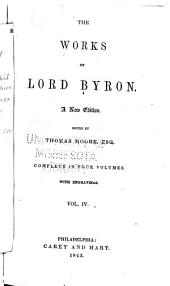 The Works of Lord Byron: Volume 4