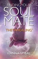 Finding Your Soul Mate with ThetaHealing PDF