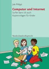 Computer und Internet: Surfen kann ich auch ; Kopiervorlagen für Kinder