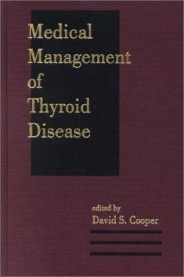 Medical Management of Thyroid Disease