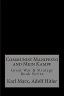 Communist Manifesto and Mein Kampf
