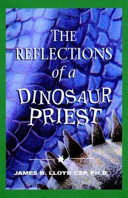 Reflections of a Dinosaur Priest