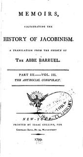 Memoirs Illustrating the History of Jacobinism: The antisocial conspiracy