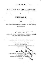 General History of Civilization in Europe: From the Fall of the Roman Empire to the French Revolution
