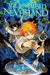 The Promised Neverland, Vol. 8: The Forbidden Game