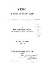 Zéro: a Story of Monte Carlo: Volume 2