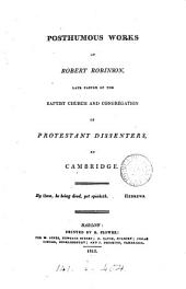 Posthumous works [ed. by B. Flower].