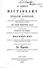 An American Dictionary of the English Language: Exhibiting the Origin, Orthography, Pronunciation, and Definition of Words