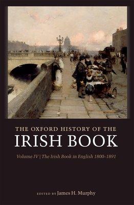 The Oxford History of the Irish Book  Volume IV PDF
