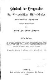 Lehrbuch der Geographie: für österreichische Mittelschulen und verwandte Lehranstalten sowie zum Selbstunterrichte