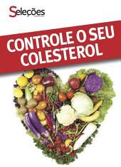 Controle o seu colesterol