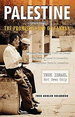 PALESTINE The Promised Land of Canaan