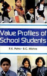 Value Profiles Of School Students Book PDF