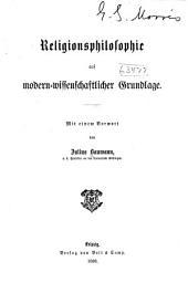 Religionsphilosophie auf modern-wissenschaftlicher Grundlage