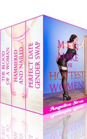 Men Make the Hottest Women (Gender Swap Bundle)