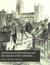 Architectural Illustrations and Description of the Cathedral Church at Durham: Volume 33; Volume 391