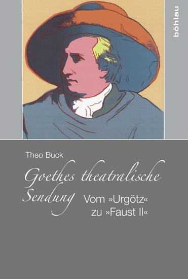 Goethes theatralische Sendung PDF
