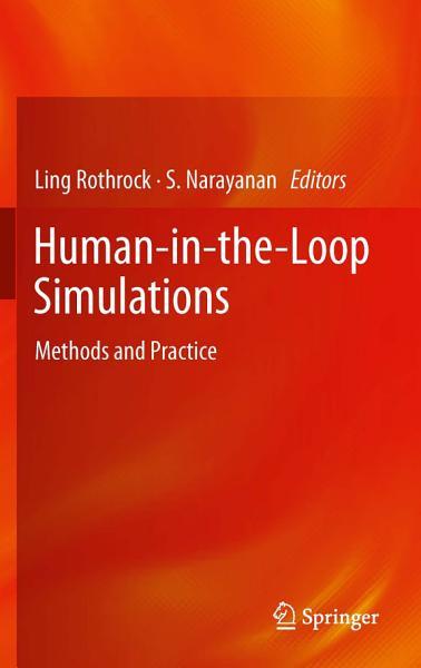 Download Human in the Loop Simulations Book