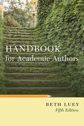 Handbook for Academic Authors: Edition 5