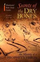 Download Secrets of the Y Bones  Ezekiel 37 1 14 Book