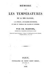 Mémoire sur les températures de la mer glaciale, à la surface, à de grandes profondeurs, et dans le voisinage des glaciers du Spitzberg