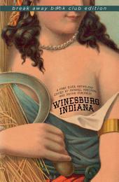 Winesburg, Indiana: A Fork River Anthology