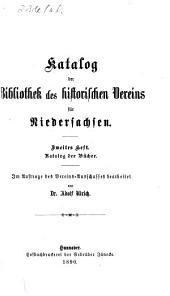 Katalog der Bibliothek des Historischen Vereins für Niedersachsen: Band 2