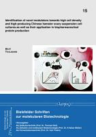 Identification of novel modulators towards high cell density and high producing Chinese hamster ovary suspension cell cultures as well as their application in biopharmaceutical protein production PDF