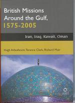 British Missions around the Gulf, 1575-2005