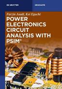 Power Electronics Circuit Analysis with PSIM®