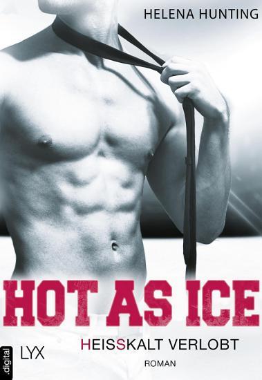 Hot as Ice   Hei  kalt verlobt PDF