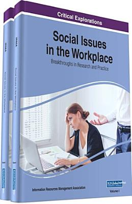 Social Issues in the Workplace  Breakthroughs in Research and Practice
