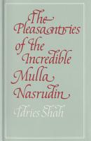 The Pleasantries of the Incredible Mulla Nasrudin PDF