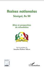 Assises nationales: Sénégal, An 50 - Bilan et perspectives de refondation
