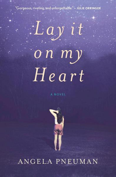Download Lay It on My Heart Book