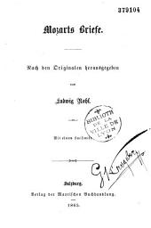 Mozarts Briefe: nach den Originalen herausgegeben