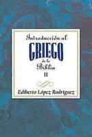 Introduccin al griego de la Biblia II AETH PDF