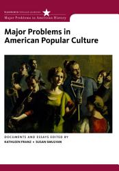 Major Problems in American Popular Culture PDF