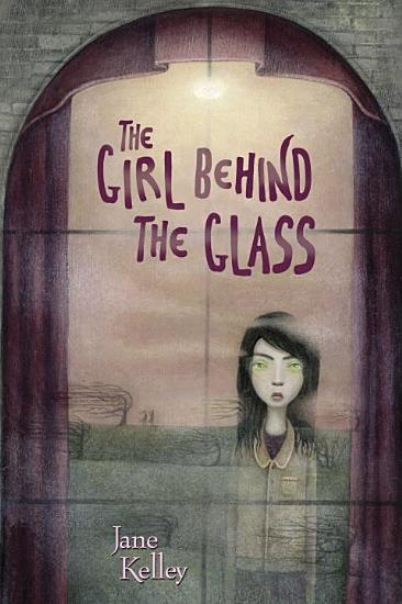The Girl Behind the Glass PDF