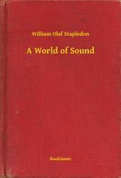 A World of Sound