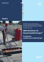 BWA Richtlinien f  r Bauwerksabdichtungen PDF