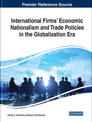 International Firms    Economic Nationalism and Trade Policies in the Globalization Era
