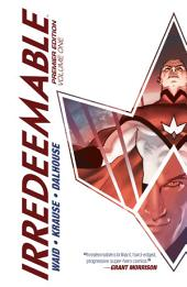 Irredeemable Premier Vol. 1: Volume 1