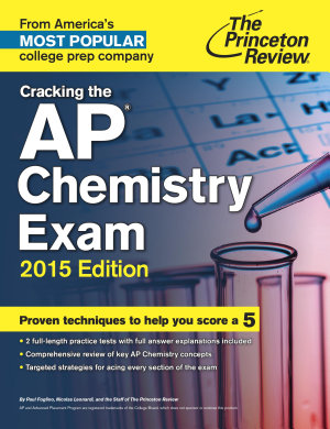 Cracking the AP Chemistry Exam  2015 Edition