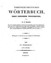 Tibetisch-Deutsches Wörterbuch nebst Deutschem Wortregister